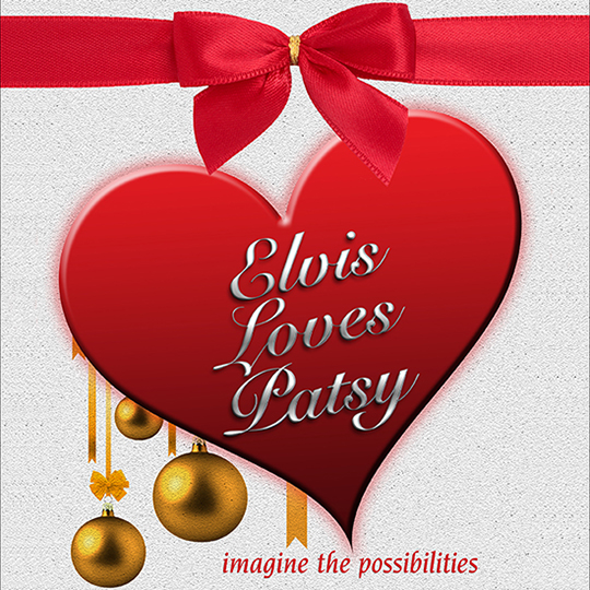 Elvis Loves Patsy At The Greg Frewin Theatre - December 3rd, 11th and 12th, 2018.