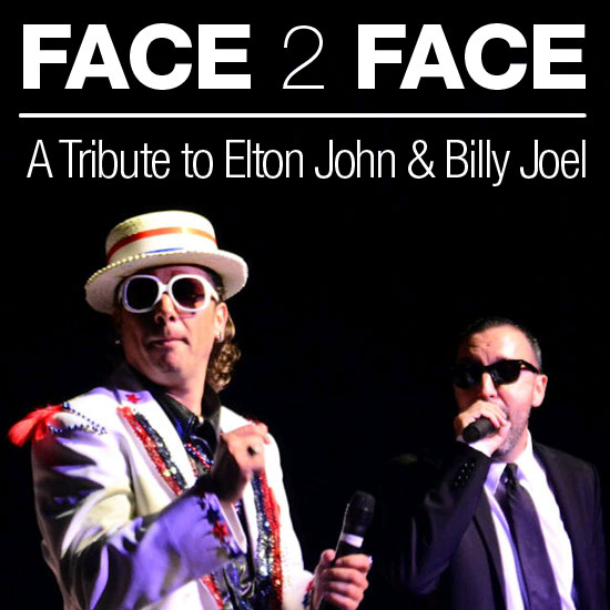 FACE 2 FACE - Billy Joel & Elton John Tribute Band playing at the Greg Frewin Theatre - Saturday, April 8th, 2017.