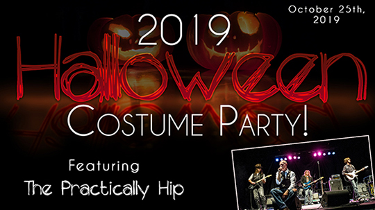 Halloween Costume Party At The Greg Frewin Theatre Saturday, October 25th, 2019