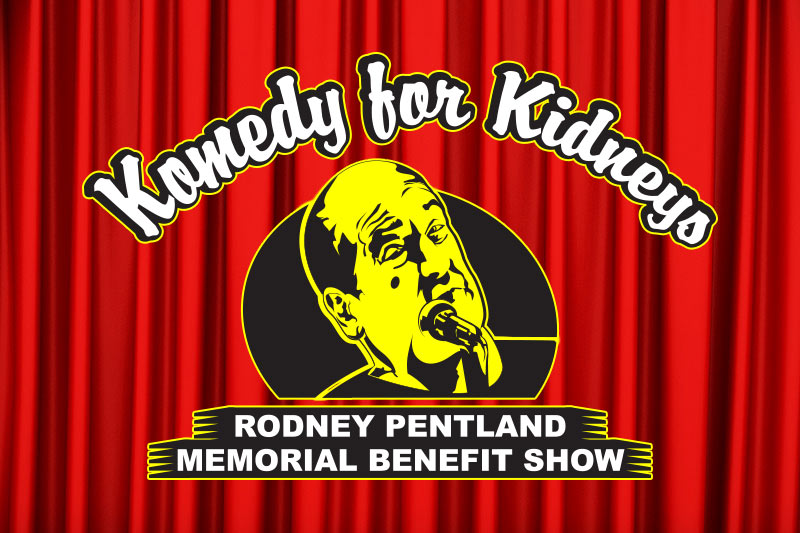 Komedy for Kidneys at the Greg Frewin Theatre - Wednesday, March 7th, 2018.