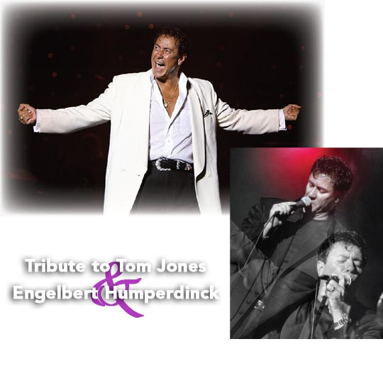 A Tribute to Tom Jones and Engelbert Humperdinck At The Greg Frewin Theatre Wednesday, September 19th, 2018
